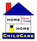 Home Away From Home Child Care Center